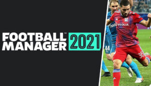 Game Football Manager 2021 Ditunda Akibat COVID-19